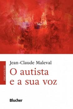 O autista e a sua voz, livro de Jean-Claude Maleval