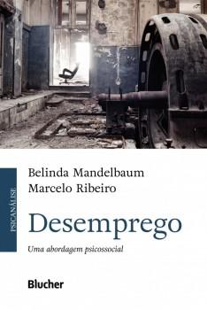 Desemprego, livro de Belinda Mandelbaum, Marcelo Ribeiro