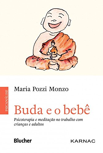 Buda e o bebê, livro de Monzo