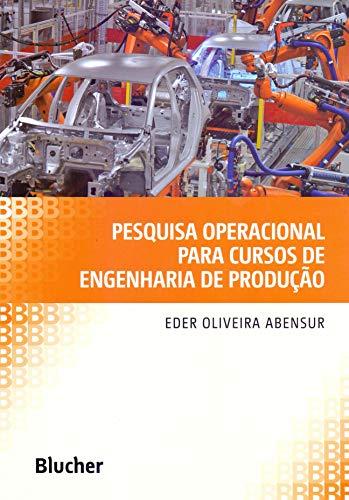 Pesquisa Operacional para Cursos de Engenharia de Produção, livro de Abensur