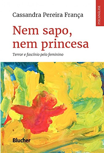 Nem Sapo, Nem Princesa, livro de França