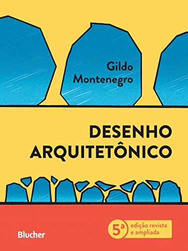 Desenho Arquitetônico, livro de Gildo A. Montenegro