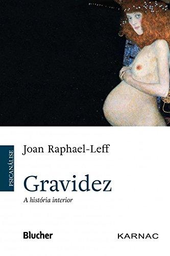 Gravidez: A História Interior, livro de Raphael-Leff