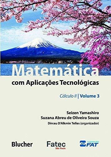 Matemática com Aplicações Tecnológicas - Vol. 3, livro de Telles/Souza/Yamashiro