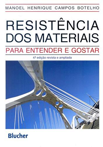 Resistências dos materiais - para entender e gostar, livro de Botelho