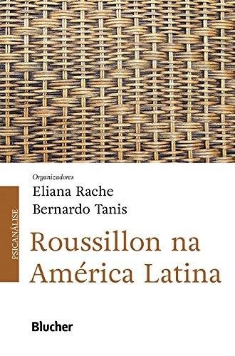 Roussillon na América Latina, livro de Rache/Tanis