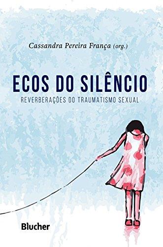 Ecos do Silêncio, livro de França