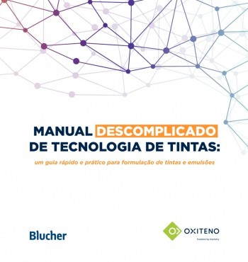 Manual descomplicado de tecnologia de tintas - um guia rápido e pratico para formulação de tintas e emulsões, livro de Silmar Barrios, Oxiteno