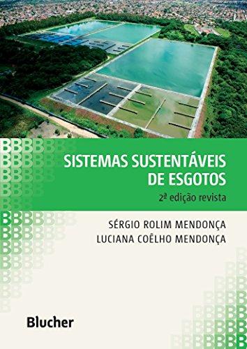 Sistemas Sustentáveis de Esgotos, livro de Mendonça/Mendonça