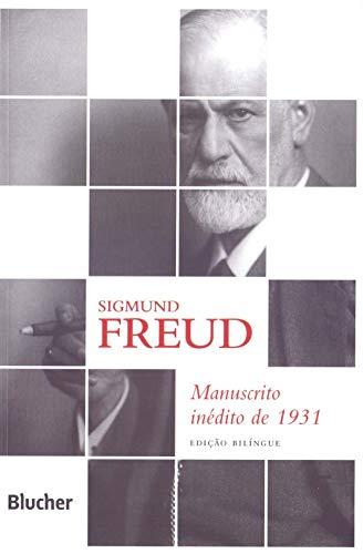 Manuscrito Inédito de 1931 - Edição Bilíngue, livro de Freud
