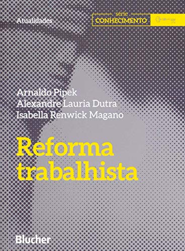 Reforma Trabalhista, livro de Pipek/Dutra/magano