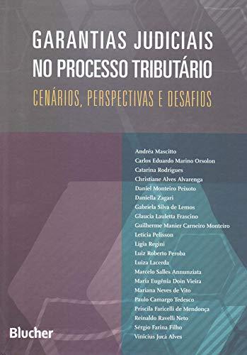 Garantinas Judiciais no Processo Tributário, livro de Orsolon