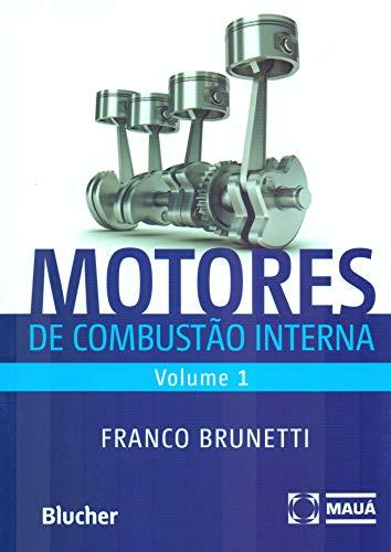 Motores de combustão interna - vol. 1, livro de Brunetti