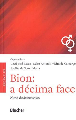 Bion: A Décima Face, livro de Rezze/Camargo/Marra