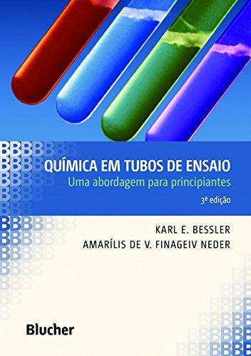 Química em tubos de ensaios - Uma abordagem p/pric., livro de Bessler/Neder