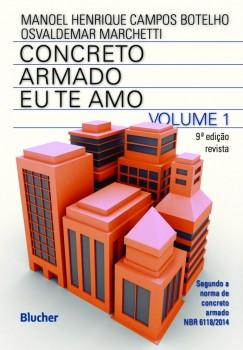 Concreto armado - Eu te amo - 9ª edição, livro de Manoel Henrique Campos Botelho, Osvaldemar Marchetti