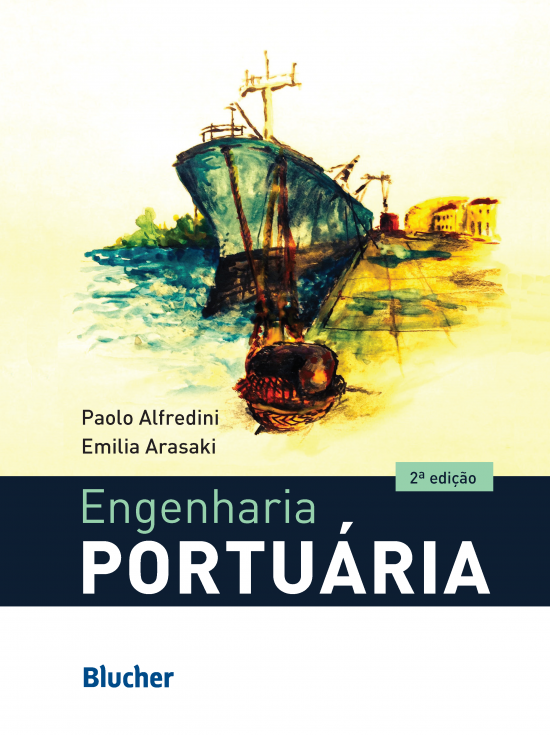 Engenharia portuária, livro de Emilia Arasaki , Paolo Alfredini