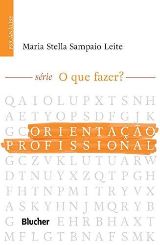 Orientação profissional, livro de Maria Stella Sampaio Leite