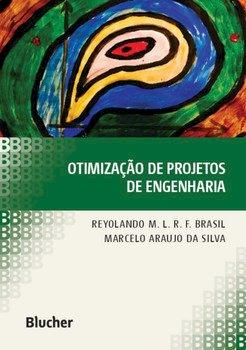Otimização de projetos de engenharia, livro de Reyolando M. L. R. F. Brasil, Marcelo Araujo da Silva