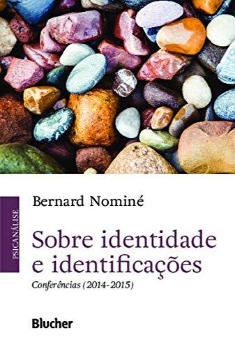 Sobre identidade e identificações: Conferências (2014-2015), livro de Bernard Nominé