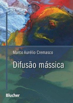 Difusão mássica, livro de Marco Aurélio Cremasco