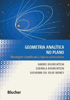 Geometria analítica no plano - Abordagem simplificada a tópicos universitários, livro de Andrei Bourchtein, Ludmila Bourchtein, Giovanni da Silva Nunes