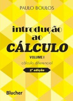 Introdução ao cálculo - Cálculo diferencial vol. 1 (2ª edição), livro de Paulo Boulos