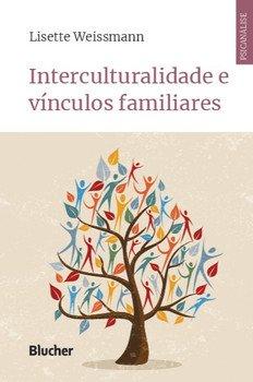Interculturalidade e vínculos familiares, livro de Lisette Weissmann
