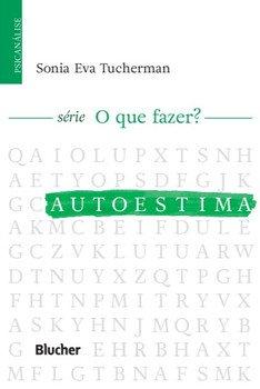 Autoestima, livro de Sonia Eva Tucherman