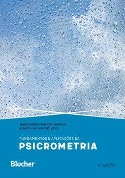 Fundamentos e aplicações da psicrometria, livro de José Roberto Simões-Moreira, Alberto Hernandez Neto