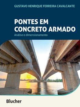 Pontes em concreto armado - Análise e dimensionamento, livro de Gustavo Henrique Ferreira Cavalcante