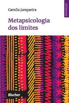 Metapsicologia dos limites, livro de Camila Junqueira