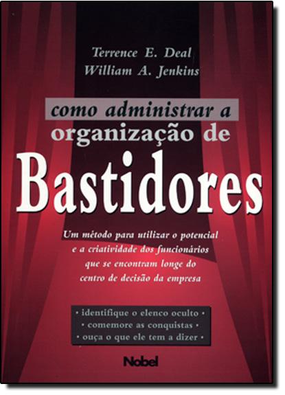 Como Administrar a Organização de Bastidores, livro de Terrence E. Deal