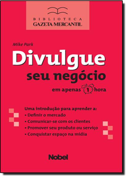 DIVULGUE SEU NEGOCIO, livro de Park