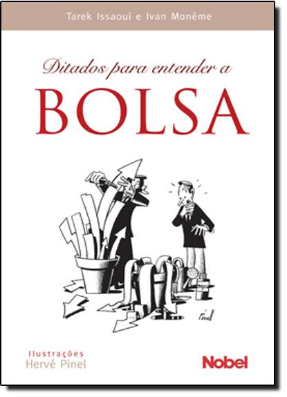 DITADOS PARA ENTENDER A BOLSA, livro de ISSAOUI/ MONEME