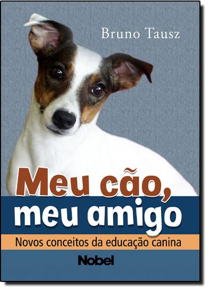 Meu Cão, Meu Amigo, livro de Bruno Tausz