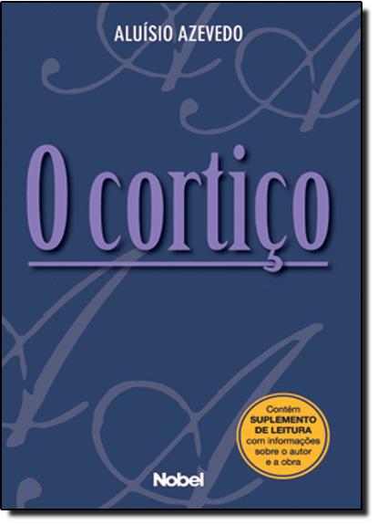 Cortiço, O, livro de Aluísio Azevedo