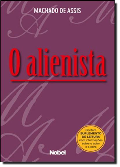 Alienista, O, livro de Machado de Assis