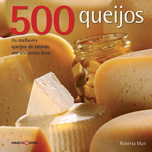 500 Queijos, livro de Roberta Muir