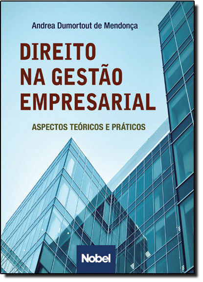 Direito na Gestão Empresarial, livro de Andrea Coelho Dumort de Mendonça