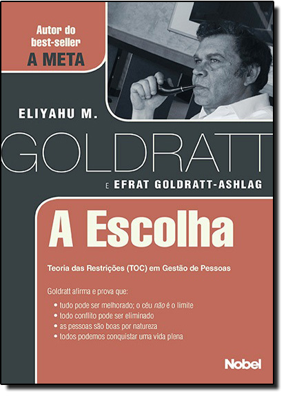 Escolha, A, livro de Eliyahu M. Goldratt