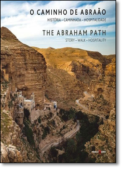 Caminho de Abraão, O: História, Caminhada, Hospitalidade, livro de William Ury