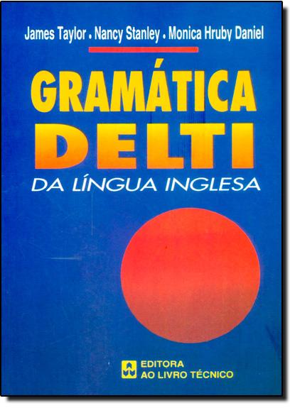Gramática Delti da Língua Inglesa, livro de James Taylor