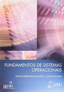 Fundamentos de sistemas operacionais, livro de Francis Berenger Machado, Luiz Paulo Maia