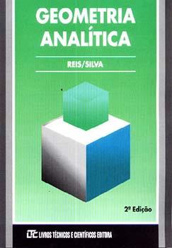 Geometria analítica - 2ª edição, livro de Genésio Lima dos Reis, Valdir Vilmar da Silva