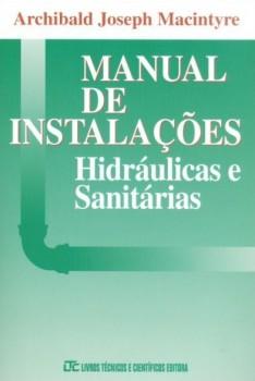 Manual de instalações hidráulicas e sanitárias, livro de Archibald Joseph Macintyre