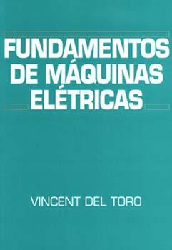 Fundamentos de máquinas elétricas, livro de Vicent Del Toro