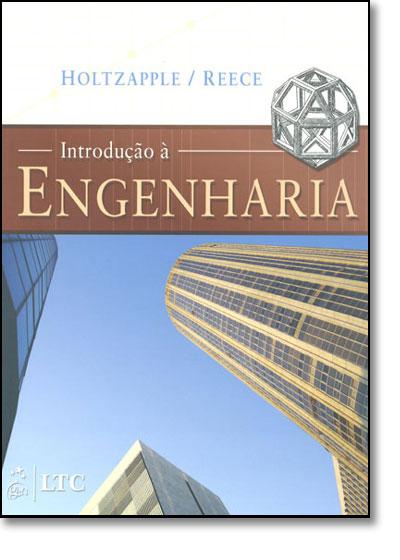 Introducão a Engenharia, livro de Mark Thomas Holtzapple