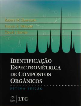 Identificação espectrométrica de compostos orgânicos - 7ª edição, livro de David J. Kiemle, Robert M. Silverstein, Francis X. Webster