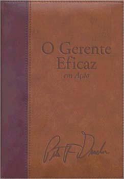 O gestor eficaz em ação, livro de Peter F. Drucker